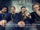 Interview de Kakkmaddafakka pour l'album -Hest- aux Transmusicales de Rennes