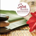 Spa Sounds Rejuvenation - Music for Meditation, De-stress, Relaxation, Spa and Massage