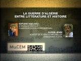 Ecrire la guerre d'Algérie, entre littérature et Histoire