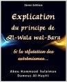 Explication de Al-Wala Wa Al-Bara – Les cinq principes que l'Islam est venu préserver (la religion, la vie, la raison, les biens, l'honneur)