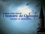 L'histoire de Qaroune - Lecons et moralites 2 2 - Soufiane Abou Ayoub