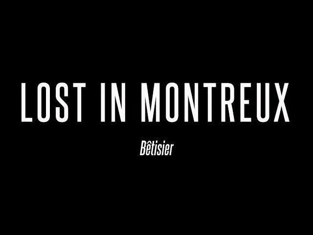 """Lost in Montreux"" - Bêtisier"