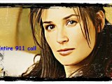 Demi Moore her 911 call