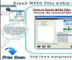 MPEG Repair :Easy Way to Repair MPEG Files