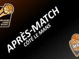 Après-Match - 17ème Journée - Orléans/Le Mans - Côté Le Mans