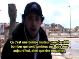 Syrie: Roquettes, bombes, snipers en plein jour - Homs - 28/01/2012 - sous-titres français