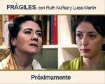 Luisa Martin habla de 'Fragiles' y Ruth Núñez en 'Donde nos gusta estar' (Cadena Cope)
