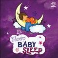 Sleep Baby Sleep