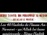 11ème hadith   Les 40 Hadiths de l'Imam An-Nawawi - qu'Allah lui fasse miséricorde - Sheikh Tafiq Ibn Muhammad Al-Bo'dânî