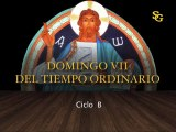 Videocatequesis domingo VII t. ordinario - B