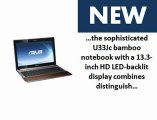 High Quality ASUS U33JC-A1 13.3-Inch Laptop Review | ASUS U33JC-A1 13.3-Inch Laptop Unboxing