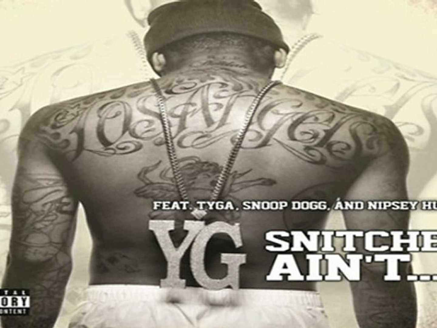 [ DOWNLOAD ] YG - Snitches Ain't    Feat  Tyga, Snoop Dogg & Nipsey Hussle  SINGLE 2012 [ NO SURVEY ]