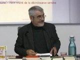 Petit traité de la décroissance sereine (1/2 = conférence) - Serge Latouche - FSL56
