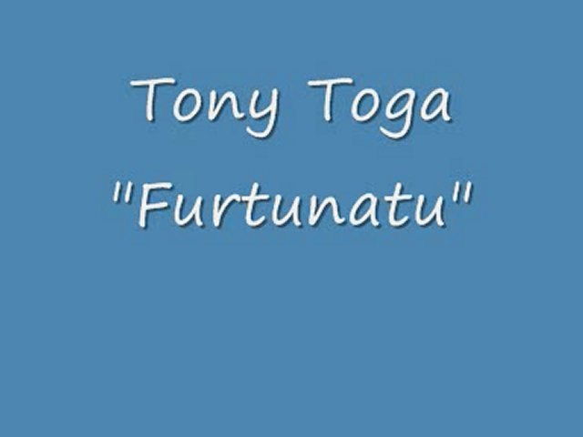 Tony Toga - Furtunatu