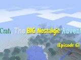 Minecraft the BIG Nostalgie Adventure (épisode 6)
