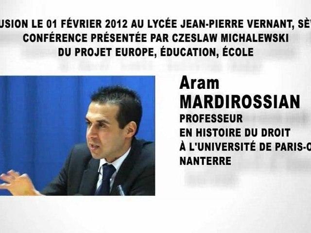 Des normes et des hommes, Aram Mardirossian