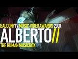 ALBERTO THE MUSIC BOX - BTV MUSIC VIDEO AWARDS 2008 (BalconyTV)