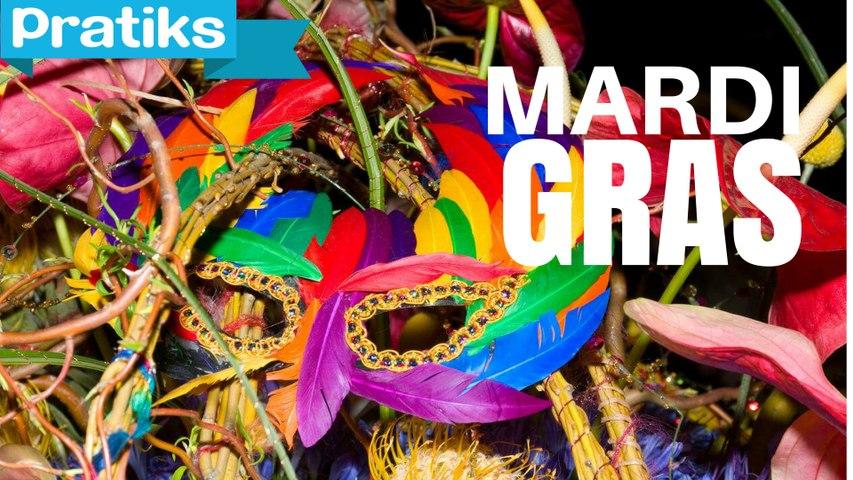 Qu'est-ce que Mardi Gras ?