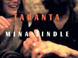 Mina Tindle - Taranta - Teaser1 (To Carry Many Small Things)
