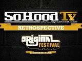 Rétrospective SoHood Tv du Festival L'Original 2011