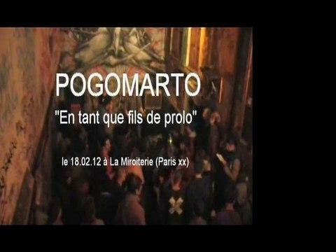 """Pogomarto """"Fils de prolo"""" à la Miroiterie (Paris xx)."""