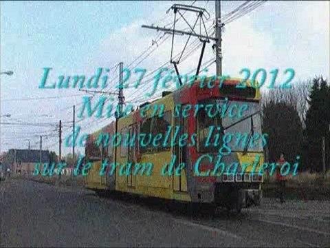 Tram charleroi : nouvelles lignes ,  27 février 2012