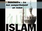 2. Le bon comportement en islam  Le comportement envers Allah par Youssef Abou Anas