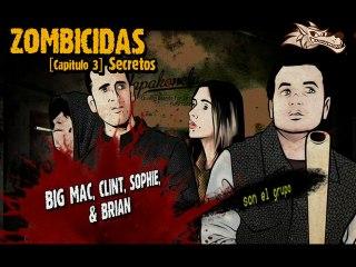 ZOMBICIDAS 0x03 [Secretos]