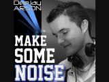 ♥♫Top Electro House Music Mix February 2012♥♫ Deejay Arson : Make Some Noise # 7