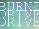 Burnt Drive Drive
