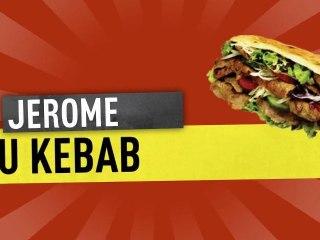 JEROME - LE KEBAB