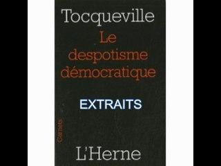Tocqueville : le despotisme démocratique