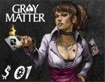 [Walkthrough] Gray Matter  FR Chapitre 1 (1) HD