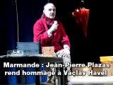 Marmande: Jean-Pierre Plazas rend hommage à Václav Havel