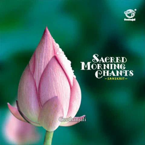 Sacred Morning Chants — Meenakshi Pancharathnam — Sanskrit Spiritual