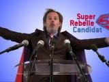 Super Rebelle annonce sa candidature... libre !