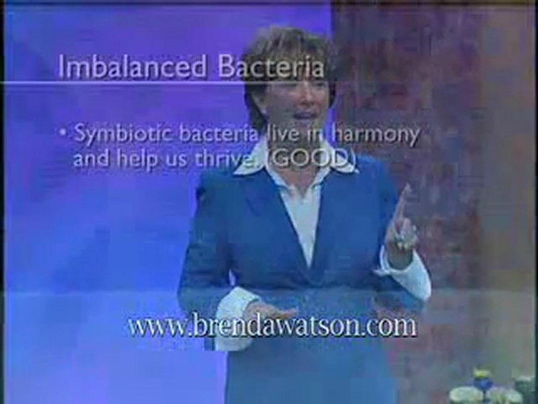Brenda Watson's H.O.P.E. Formula for Optimum Digestive Care - Good vs. Bad Bacteria