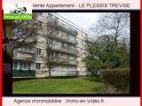 Achat Vente Appartement LE PLESSIS TREVISE 94420 - 49 m2
