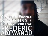 Avant-Match - 8ème Coupe de France - Frederic Adjiwanou