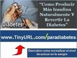 Como producir mas insulina naturalmente | Como curar la diabetes con medicina natural
