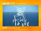 Plus belle la vie sur Série Club