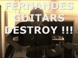 """Fernandes Guitars destroy !!!  (Feat. FERNANDES R8 """"The Revival"""" Strat)"""