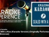 Amazing Karaoke - Sealed With a Kiss (Karaoke Version) - Originally Performed By Jason Donovan