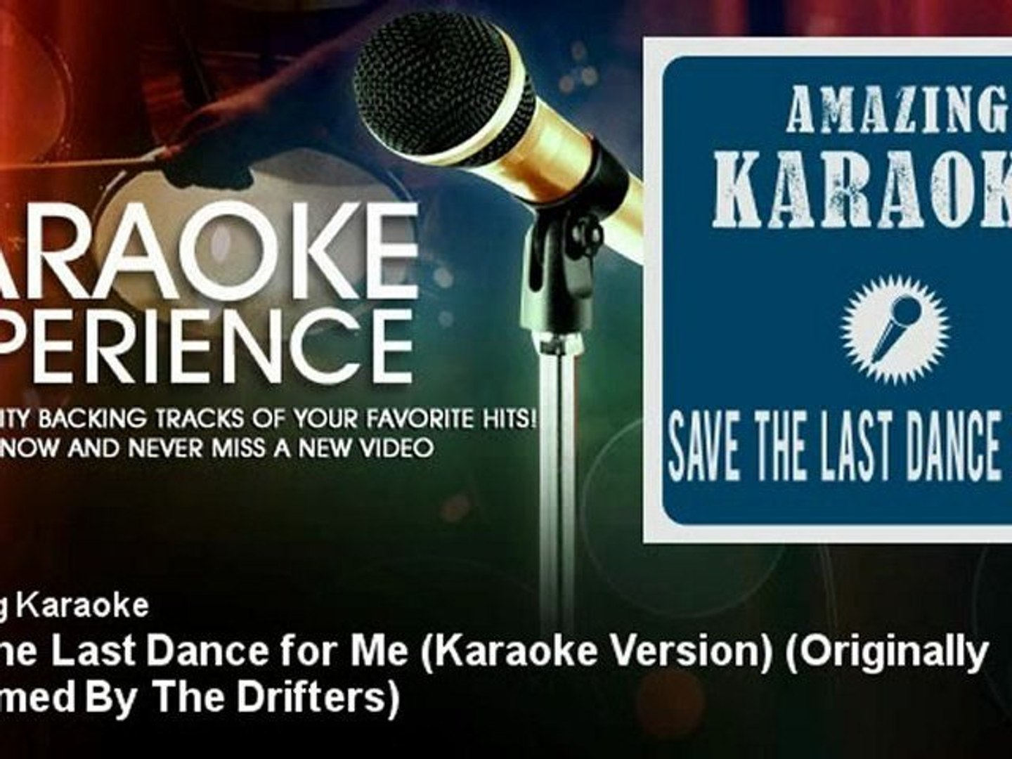 Amazing Karaoke - Save the Last Dance for Me (Karaoke Version)