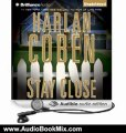 Audio Book Review: Stay Close by Harlan Coben (Author), Scott Brick (Narrator)