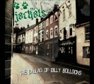 The Jackals:The ballad of Billy Bollocks (Punk,Rock,Dropkick Murphys,The Pogues,Flogging Molly)