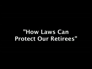 Laws: Can Protect Our Retirees
