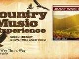 Jimmy Wakely - This-a-Way That-a-Way - Country Music Experience