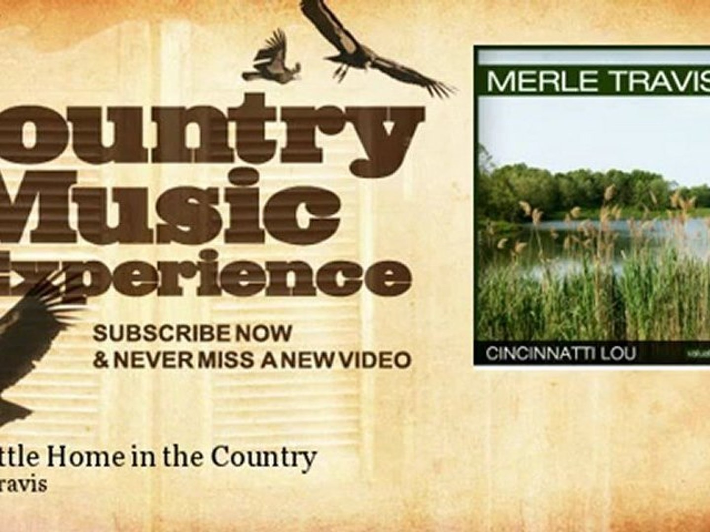 Merle Travis - Our Little Home in the Country - Country Music Experience