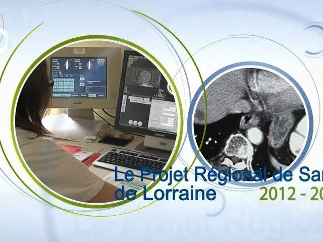 Le Projet Régional de Santé de Lorraine 2012-2017